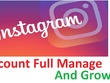 Instagram account full professional manage and grow  for 1 week