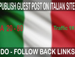 Get you DOFOLLOW Backlinks on  Itanlian niches DA 20- -80