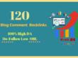 Make manually 120 high da pa dofollow blog comment backlinks