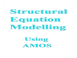 Do Data Analysis using SPSS/Structural Equation Modelling AMOS