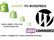 Convert your Shopify site into Wordpress Woocommerce