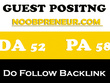 Place a Dofollow Guest Post on Noobpreneur - DA50, PA49