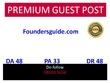 Guest post in  Foundersguide  Foundersguide.com do-follow DA 48