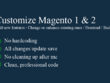 Customize Magento 1 & 2 or add features