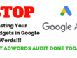 Stop Wasting Your Google AdWords Budget, Get AdWords Audit Done