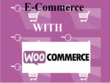 Customize WooCommerce for your e-commerce WordPress Site