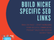 Build NICHE SPECIFIC SEO links - 2018 *OCT* NEW Algorithm Safe