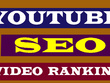 Do Your YouTube Video SEO for Ranking #1
