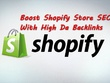 Shopify OFF-Page SEO Boost With High Da Backlinks