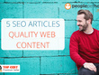 ★ Write 5 informative & persuasive SEO articles|500 words each ★