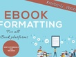 Do eBook formatting for kindle, epub, createspace and pdf design