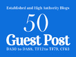 Guest Post 50 High Authority & Established Websites, DA30-95