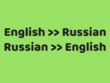 Manually Translate 500 Words English To Russian