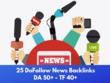 Get 25 DoFollow Backlinks From High Authority News Sites (DA 50)