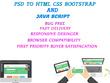 Convert psd to responsive html css bootstrap javascript