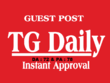 Place a Guest Post On Tgdaily - Tgdaily.com ( DA72 ) Dofollow