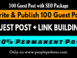 Write and Publish 100 Guest Posts on DA20-90 With Link Building
