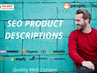 ★ Write 10 SEO optimized PRODUCT DESCRIPTIONS | 120 words each ★