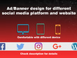 Design banner/ads for your different social media platform