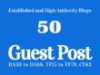 Publish Guest post on 50 High Authority sites [Limited offer]