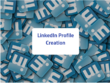 Create or update your LinkedIn Profile