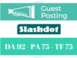 Publish a Guest Post with DoFollow Link Slashdot.org DA 92