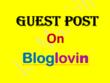 Write Dofollow Guest Post On Bloglovin Lifestyle Blog DA 90