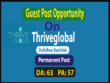Write and publish Premium Guest Post On thriveglobal.com