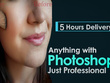 Complete any Photoshop job within 5 hours