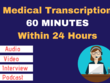 Transcribe an hour of Medical audio/video Recording