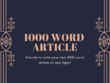 Write a well researched and proofread 1000 word article