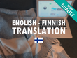Translate English to Finnish and Vice Versa