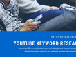 Do Youtube Keyword Research in One Day
