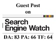 Write & Publish Guest Post on SearchEngineWatch.com DA 83