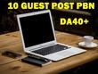 Write & Publish 10 Guest Posts on  DoFollow DA 40+ PBN Blogs