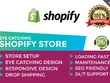 Design shopify website, shopify store shopify dropshipping & SEO