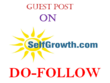 Write and Publish A Do-Follow guest post on Selfgrowth. com