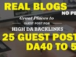 Write & Posts 25 Real DA40+ TO 50+, TF20+ CF20+ blogs