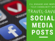 Write/design 25 travel-themed Social Media posts that engage!