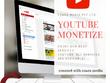 Youtube monetization....