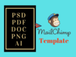 Convert PSD/PDF/DOC/PNG/Ai to Responsive MailChimp Template