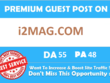 Publish Guest Post On i2Mag i2Mag. com DA 55