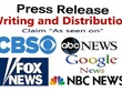 Write Press Release on ABC, CBS, NBC, FOX, Miami Herald & 500+