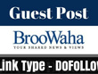 Publish Guest Post on Broowaha – Broowaha.com DA 72 PA 57
