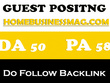 High Quality Guest Post on HomeBusinessMag.com DA 51 PA54