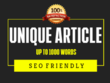 Research and write 1000 words unique SEO article in any Niche