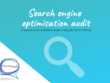 Provide an in-depth search engine optimisation (SEO) audit