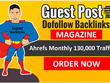 Guest Post On My Da 80 Magazine Blog With Dofollow 130k Traffics