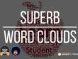 Create 3 Superb word clouds / Tag cloud
