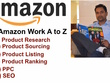 All Amazon Work A-Z Product Research -Sourcing -Listing-PPC-SEO